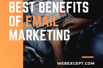Best Benefits of Email Marketing